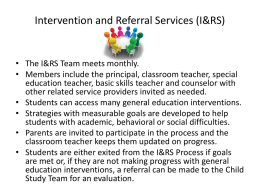 Intervention and Referral Team (I&RT)