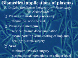 Plasma needle: the healing touch of the plasma