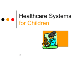 Healthcare Systems for Children