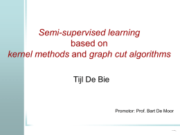 Semi-supervised learning based on kernel methods and graph