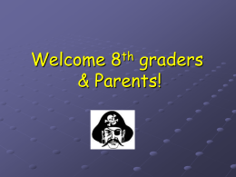 Welcome 8th graders & Parents!