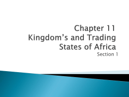 Chapter 11 Kingdom's and Trading States of Africa