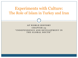 Experiments with Culture: The Role of Islam in Turkey and Iran