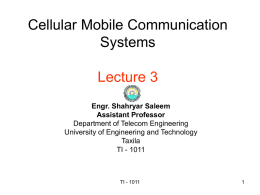 Cellular Radio and Personal Communication Lecture 3