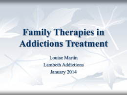 Family Therapies in Addictions