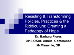 Resisting & Transforming the Riddiculum - OABE