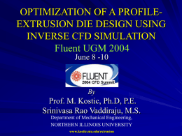 Extrusion Simulation and Design of Dies