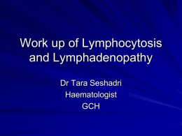 Work up of Lymphocytosis and Lymphadenopathy