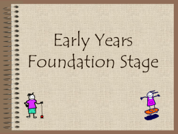 The Foundation Stage - Longfield Primary School