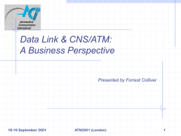 Data Link & CNS/ATM: The Business View
