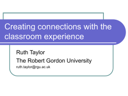 Creating connections with the classroom experience