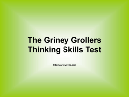 The Griney Grollers Thinking Skills Test