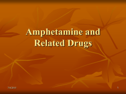 Amphetamine and Related Drugs