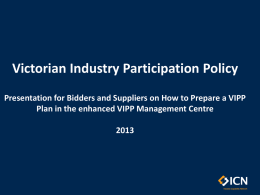 Bidder/Supplier Timeline: New VIPP Tender Process