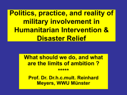 Politics, practice, and reality of military involvement in