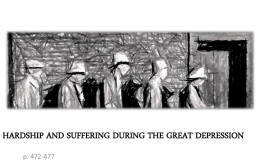 Hardship and Suffering During the Great Depression