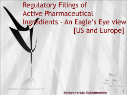 Regulatory Filings of Active Pharmaceutical Ingredients