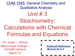 Stoichiometry: Calculations with Chemical Formulas and