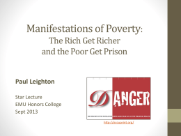 The Rich Get Richer and the Poor Get Prison: Inequality