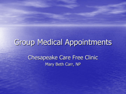 Group Medical Appointments - Virginia Health Care Foundation