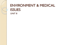 ENVIRONMENT & MEDICAL ISSUES