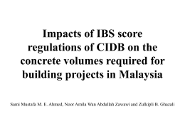 Impacts of application of IBS score regulations of CIDB on