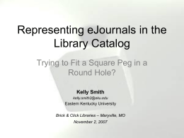 Representing eJournals in the Library Catalog