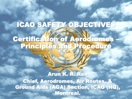 OBJECTIVES Certification of Aerodromes – Principles and