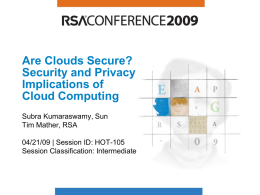 Are Clouds Secure? - San Francisco Bay Area ISSA Chapter