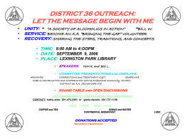 DISTRICT 36 OUTREACH: LET THE MESSAGE BEGIN WITH ME