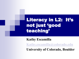 Literacy in L2: It's not just 'good teaching'