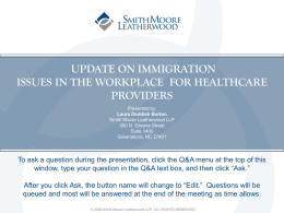Update On Immigration Issues In The Workplace For