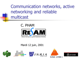 Active networks, (and reliable multicast)
