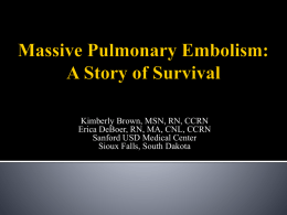 Massive Pulmonary Embolism: A Story of Survival