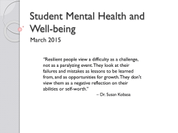 Student Mental Health and Well