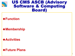 US CMS ASCB (Advisory Software & Computing Board)