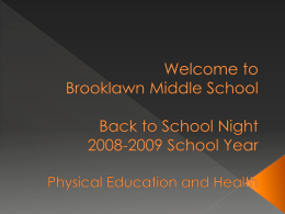 PowerPoint Presentation - Welcome to Brooklawn Middle