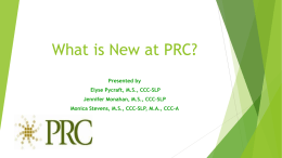 What is new at PRC?