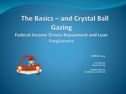 IBR – One Year Later and Public Service Loan Forgiveness