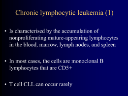 Chronic lymphocytic leukemia (1)