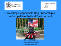 Protecting Responsible Dog Ownership in a Competitive