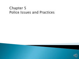 Chapter 5 Police Issues and Practices