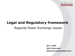 Legal and Regulatory framework Regional Power Exchange Issues