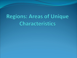Regions: Areas of Unique Characteristics