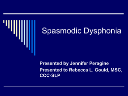 Spasmodic Dysphonia - Med Speech Voice & Swallow Center