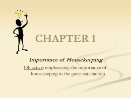 Importance of Housekeeping?