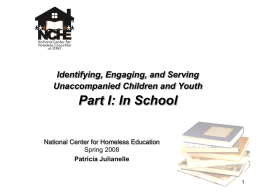 Serving Unaccompanied Youth: Removing Educational Barriers