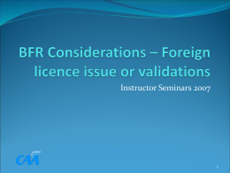 BFR Considerations – Foreign licence issue or validations