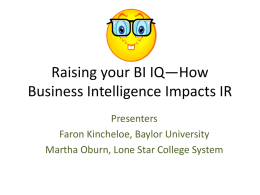 Raising your BI IQ—How Business Intelligence Impacts IR