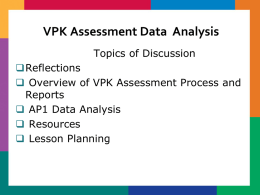 Florida Voluntary Prekindergarten (VPK) Assessment and VPK